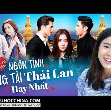 Top 10 Phim Thái Lan Thể Loại Ngôn Tình Tổng Tài Bá Đạo Hay Nhất Không Nên Bỏ Qua