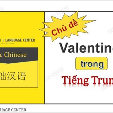 Học Tiếng Trung Qua Lễ Tình Nhân (Valentine) | Tiếng Trung Online Thực Chiến
