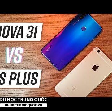 So sánh Huawei Nova 3i & iPhone 6s Plus