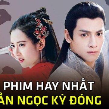 Trần Ngọc Kỳ và Top 10 bộ phim đáng xem nhất năm 2020- Phim Trung Quốc 2021